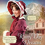 Rainy Day Dreams: Seattle Brides, Book 2 | Virginia Smith, Lori Copeland