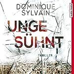 Ungesühnt   Dominique Sylvain