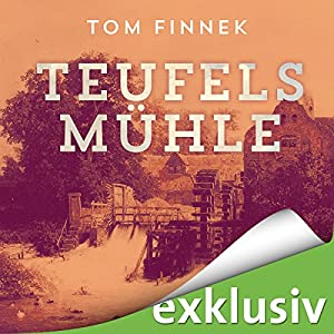 Teufelsmühle (Moor-Trilogie 3) Hörbuch
