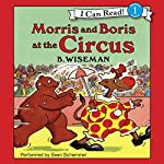 Morris and Boris at the Circus | B. Wiseman