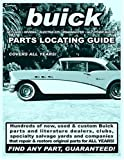 img - for Buick / Skylark / Riviera / Electra 225 / Roadmaster Parts Locating Guide book / textbook / text book
