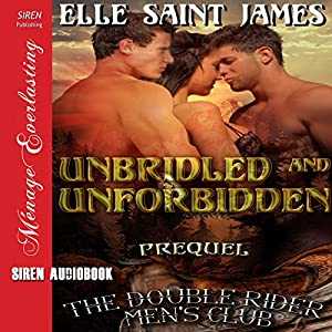 Unbridled and Unforbidden Audiobook