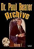 Dr. Paul Bearer Archive Vol. 1