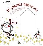 Mi pequeña habitación (Castellano - A Partir De 3 Años - Álbumes - Cubilete)