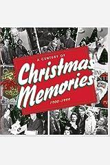 A Century of Christmas Memories, 1900-1999 Kindle Edition