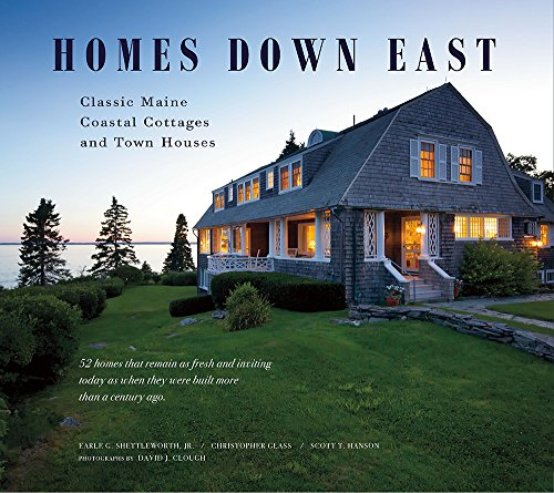 Homes Down East: Classic Maine Coastal Cottages and Town Houses