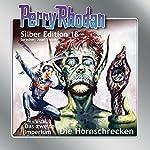 Hornschrecken (Perry Rhodan Silber Edition 18) | Clark Darlton,Kurt Brand,Kurt Mahr
