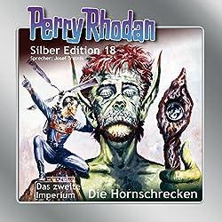 Hornschrecken (Perry Rhodan Silber Edition 18)