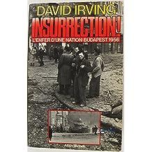 Insurrection! budapest 1956