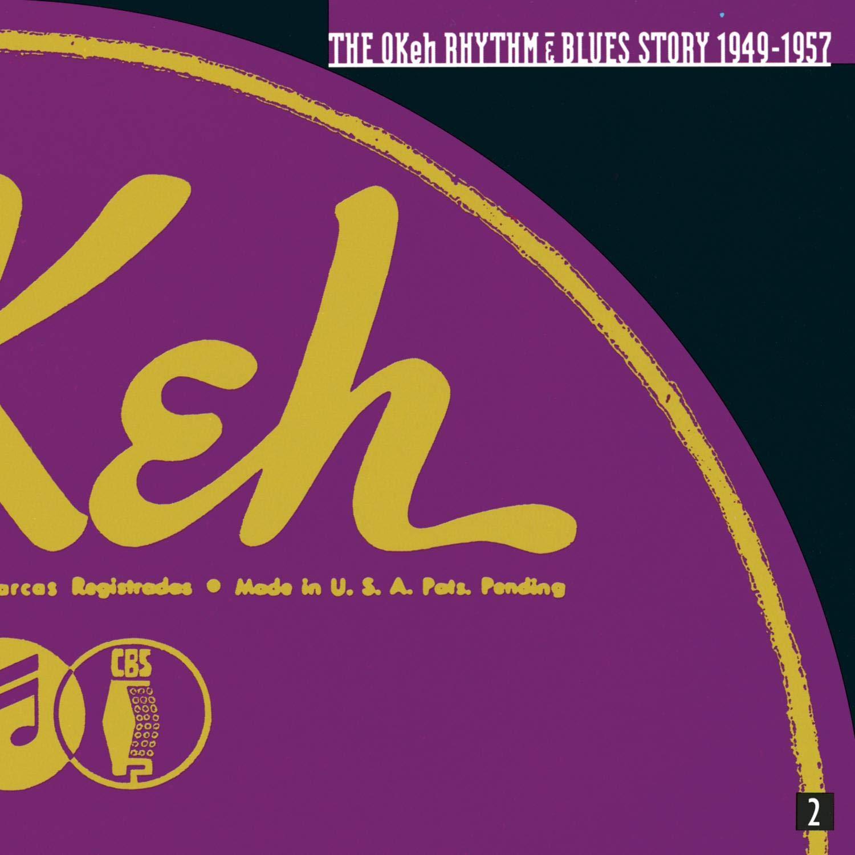 The Okeh Rhythm & Blues Story 1949-1957 by Sony Legacy