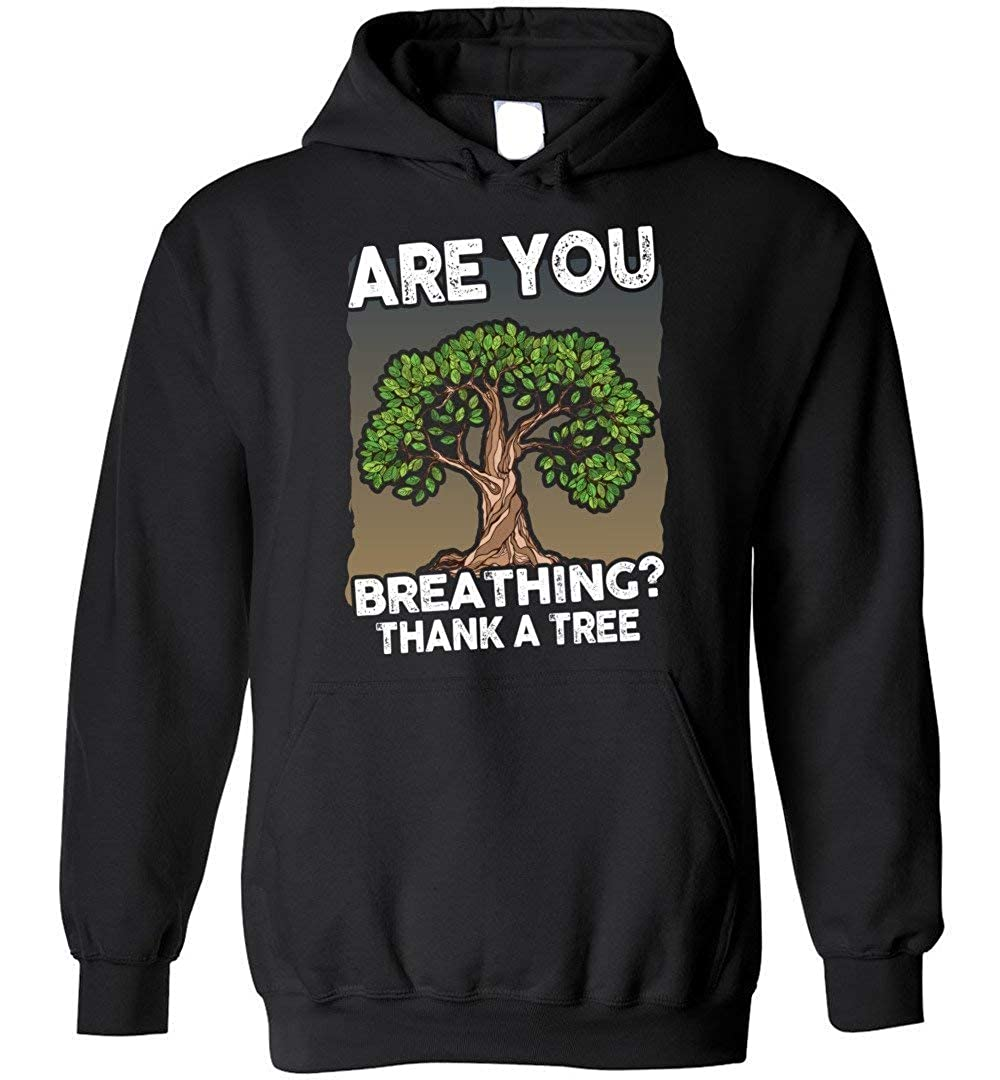 Thank A Tree Blend Hoodie Earth Day Shirt are You Breathing