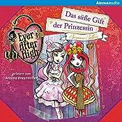 Das süße Gift der Prinzessin (Ever After High 4) | Suzanne Selfors
