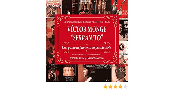 Una guitarra flamenca imprescindible: Sus grabaciones para Hispavox/EMI (1962-65) [Remaster 2017] de Victor Monge