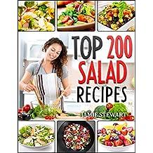 Salads - Top 200 Salad Recipes Cookbook