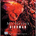 Birdman Audiobook by Mo Hayder Narrated by Damien Goodman