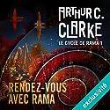 Rendez-vous avec Rama (Le cycle de Rama 1) Hörbuch von Arthur C. Clarke Gesprochen von: Pascal Casanova