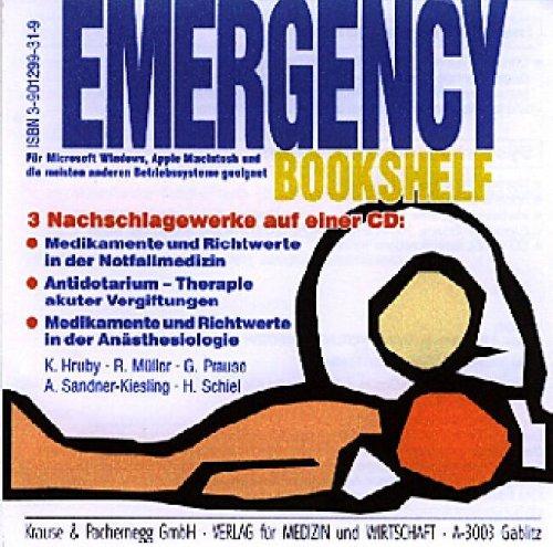 Emergency Bookshelf: Medikamente und Richtwerte in der Notfallmedizin, Medikamente und Richtwerte in der Anästhesiologie, Andidotarium 99/2000