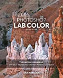 img - for Photoshop LAB Color: The Canyon Conundrum and Other Adventures in the Most Powerful Colorspace (2nd Edition) book / textbook / text book