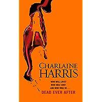Dead Ever After: A True Blood Novel