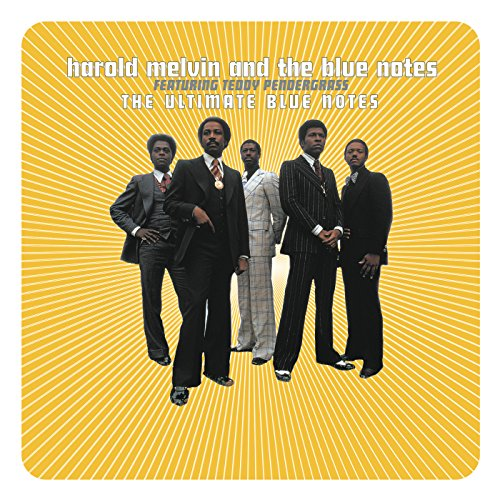 The Ultimate Blue Notes (Harold Melvin & The Bluenotes Greatest Hits)