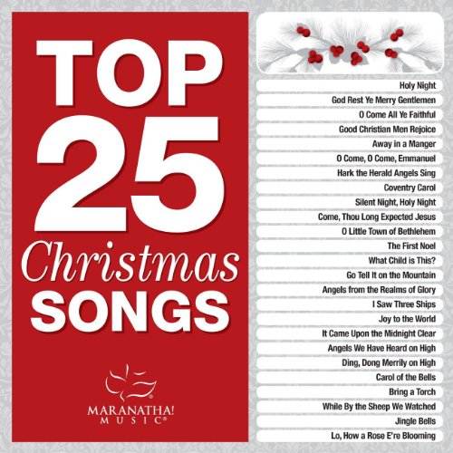 top 25 christmas songs - Best Christian Christmas Songs