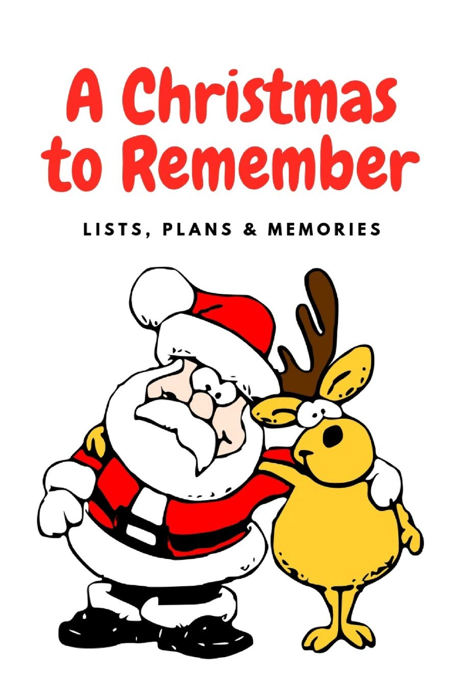 A Christmas To Remember 2019 A Christmas to Remember: 2019 Holiday Plans Lists & Memories