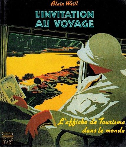 L'invitation au voyage: L'affiche de tourisme dans le monde (French Edition)