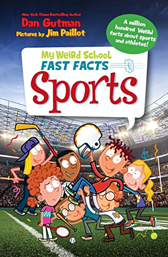 My Weird School Fast Facts: Sports (Using Mystery Of History For High School)