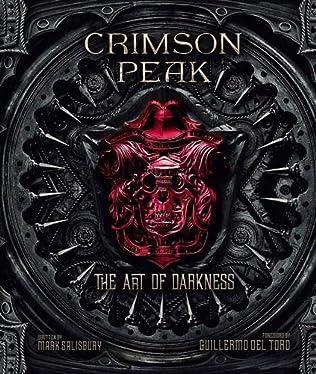 book cover of Crimson Peak the Art of Darkness
