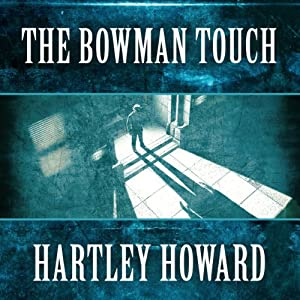 The Bowman Touch Audiobook