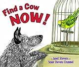 Find a Cow Now!, Susan Stevens Crummel, 0823422186