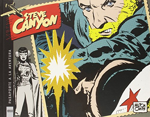 Steve Canyon 4. 1950. Pasaporte A La Aventura