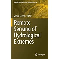 Remote Sensing of Hydrological Extremes (Springer Remote Sensing/Photogrammetry)