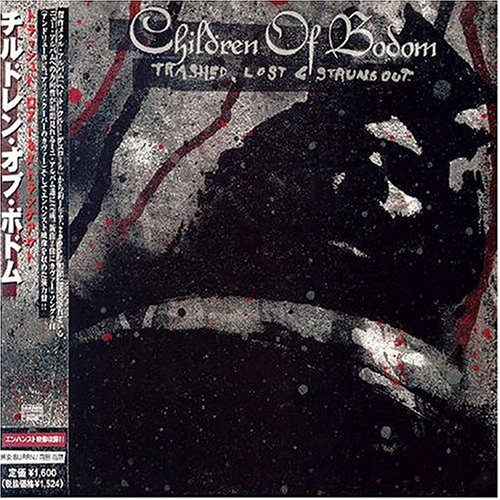 Children of Bodom - Trashed, Lost and Strungout Lyrics
