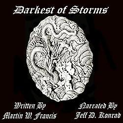 Darkest of Storms, Book 1