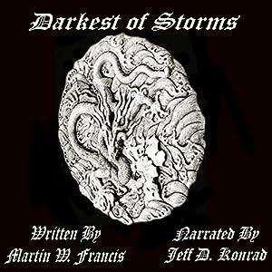 Darkest of Storms, Book 1 Audiobook