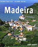 Madeira (Globetrotter Island Guide) by Terry Marsh front cover