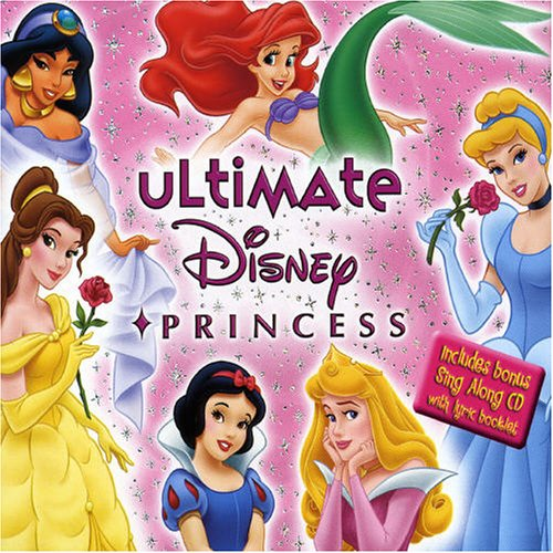 Ultimate Disney Princess (Ultimate Disney Princess Collection)