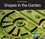 Shapes in the Garden, Rebecca Rissman, 1432921681