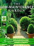 The Low-Maintenance Garden, Susan Berry and Steve Bradley, 1552095312