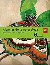 Ciencias de la naturaleza. 6 Primaria. Savia. Madrid