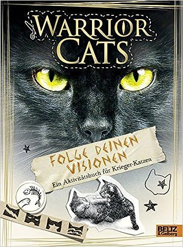 Warrior Cats Folge Deinen Visionen Ein Aktivitätsbuch Für Krieger