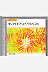 Happy for No Reason: Build an Unshakable Inner Home For Happiness (Paraliminal) (The Ultimate You Library) Audio CD