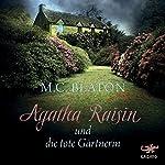 Agatha Raisin und die tote Gärtnerin (Agatha Raisin 3)   M. C. Beaton