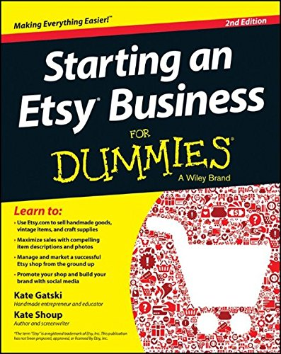 Starting an Etsy Business For Dummies (Best Way To Sell Handmade Items)