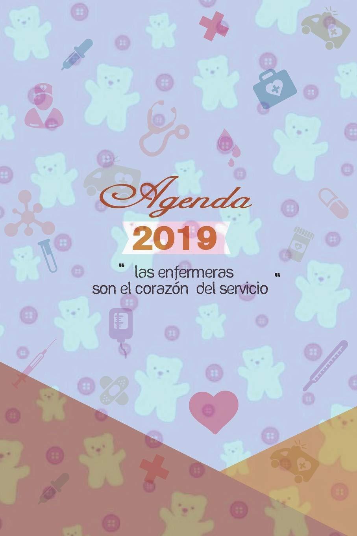 Agenda 2019 Las Enfermeras son el Corazon del Servicio ...