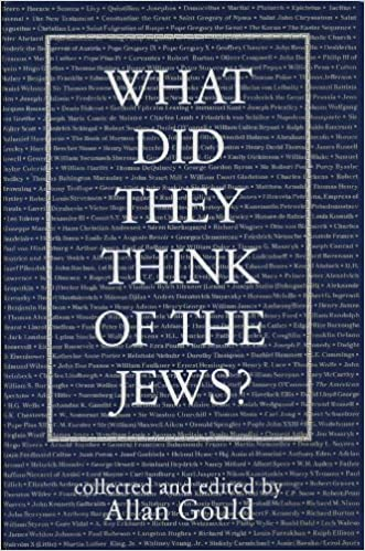 What Did They Think Of The Jews Allan Gould 9780876687512