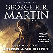 Wild Cards V: Down and Dirty | George R. R. Martin