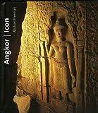 Angkor Icon, Michael A. Freeman, 9748225909