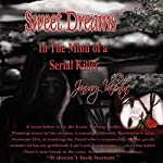 Sweet Dreams: In the Mind of a Serial Killer | January Valentine